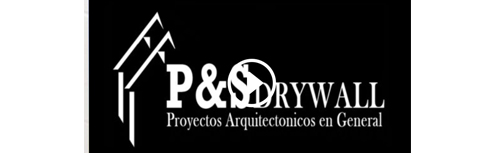 P&S Drywall Proyectos Arquitectonicos en General