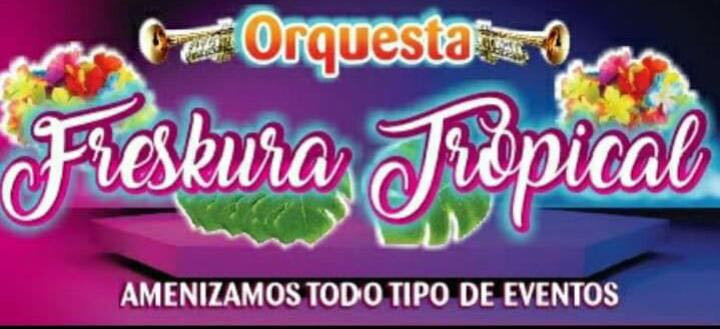 Orquesta Freskura Tropical